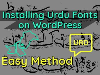 Installing Urdu Fonts on WordPress - Easy Method - fi