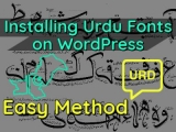How to Install Urdu Fonts on WordPress – Easy Method